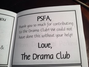 The PSFA Supports the Drama Club and many others